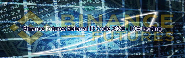 Binance Futures Referral ID Code 2020 - 10% korting